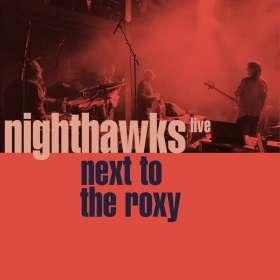 Nighthawks (Dal Martino / Reiner Winterschladen): Next To The Roxy (Live Hamburg 2018), CD