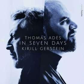 Thomas Ades (geb. 1971): In Seven Days für Klavier & Orchester, CD