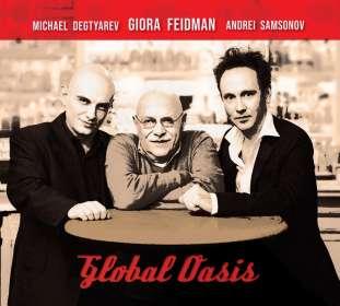Giora Feidman & Andrei Samsonov: Global Oasis, CD