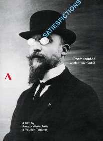 Erik Satie (1866-1925): Satiesfictions - Promenades with Erik Satie (Dokumentation), DVD
