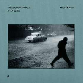Mieczyslaw Weinberg (1919-1996): Preludes op.100 Nr.1-24 (Preludes für Cello in Transkriptionen für Violine von Gidon Kremer) (180g), LP