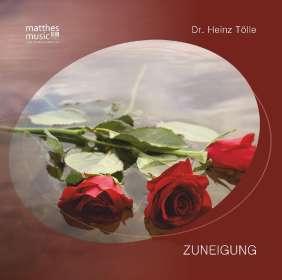 Dr. Heinz Tölle: Zuneigung von Heinz Tölle (Pianist: Ronny Matthes), CD