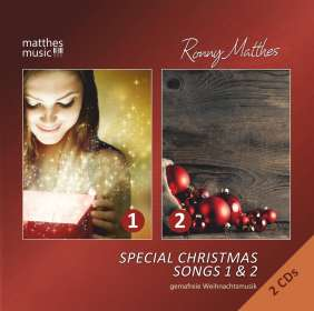 Ronny Matthes: Weihnachtsplatten: Special Christmas Songs 1 & 2 (Gemafreie Weihnachtsmusik), 2 CDs