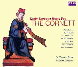 Early Baroque Music for the Cornett (Exklusiv für jpc), CD