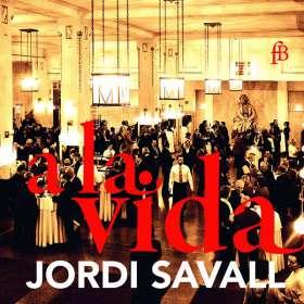 """Jordi Savall - A la vida (Live-Aufnahmen von den """"Resonanzen"""" im Wiener Konzerthaus), CD"""