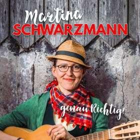 Martina Schwarzmann: genau Richtig !, 2 CDs