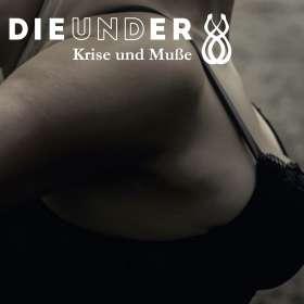 Dieunder: Krise und Muße, CD