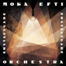 Moka Efti Orchestra: Erstausgabe, LP