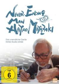 Kaku Arakawa: Never Ending Man: Hayao Miyazaki - Das unendliche Genie hinter Studio Ghibli, DVD