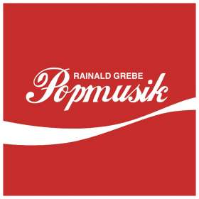 Rainald Grebe: Popmusik, CD