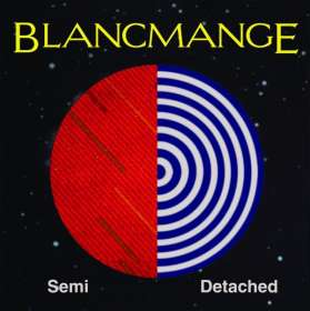 Blancmange: Semi Detached, CD