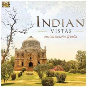 Indian Vistas-Musical Sceneries Of India, CD