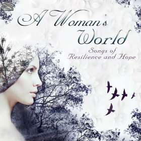 A Woman`S World-Songs Of Resilence And Hope, CD
