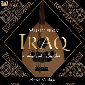Ahmed Mukhtar: Music From Iraq, CD