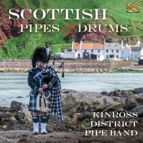 Kinross & District Pipe Band: Scottish Pipes & Drums, CD