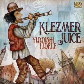 Klezmer Juice: Yiddish Lidele, CD