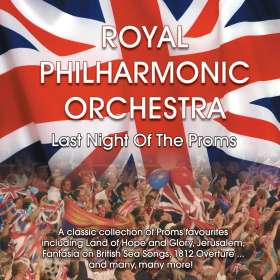 Royal Philharmonic Orchestra - Last Night of the Proms, CD