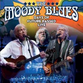 The Moody Blues: Days Of Future Passed (Live In Toronto 2017), 2 CDs