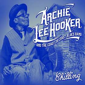 Archie Lee Hooker: Chilling, CD