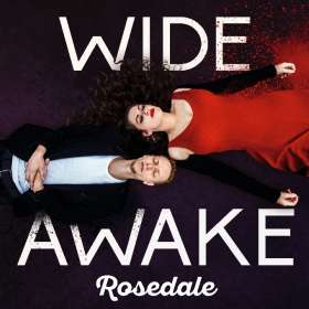 Rosedale: Wide Awake, CD