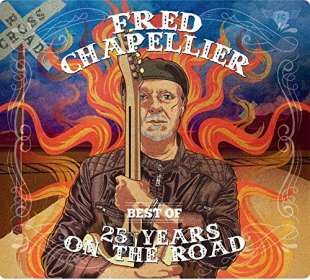 Fred Chapellier: Best Of - 25 Years On The Road, CD