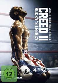 Steven Caple jr.: Creed II: Rocky's Legacy, DVD