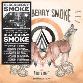 Blackberry Smoke: Find A Light (European Tour 6 Bonus Tracks Edition), CD