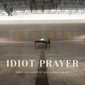 Nick Cave & The Bad Seeds: Idiot Prayer: Nick Cave Alone at Alexandra Palace, LP