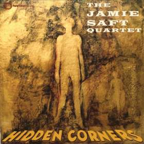 Jamie Saft (geb. 1971): Hidden Corners, CD