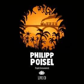 Philipp Poisel: Projekt Seerosenteich (Live), LP