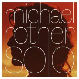 Michael Rother: Solo (Remastered) (Deluxe-Boxset), 5 CDs