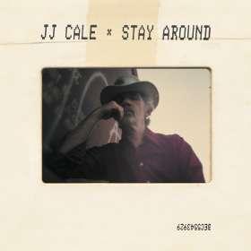 J.J. Cale: Stay Around, CD