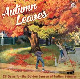 Autumn Leaves   29 Gems for the Indian Summer, CD