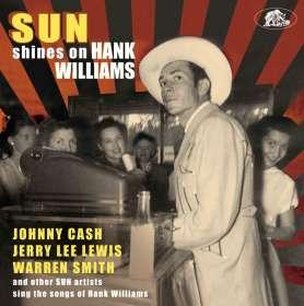 Sun Shines On Hank Williams - Sun Artists Sing The Songs Of Hank Williams, CD
