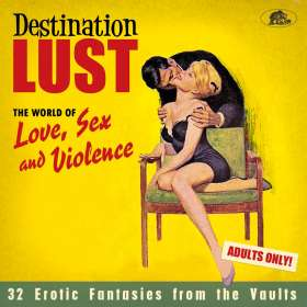 Destination Lust: Songs Of Love, Sex And Violence, CD