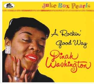 Dinah Washington (1924-1963): A Rockin' Good Way - Juke Box Pearls, CD