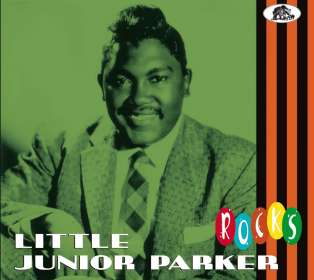 Little Junior Parker: Little Junior Parker Rocks, CD