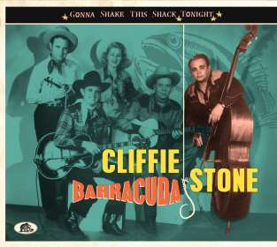 Cliffie Stone: Gonna Shake This Shack Tonight - Barracuda, CD