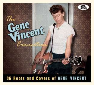 The Gene Vincent Connection: 36 Roots And Covers Of Gene Vincent, CD