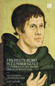 Ein feste Burg ist unser Gott - Luther und die Musik der Reformation, CD