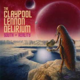 The Claypool Lennon Delirium: South Of Reality, 2 CDs