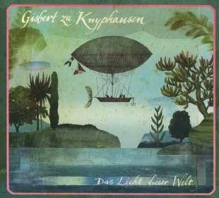 Gisbert zu Knyphausen: Das Licht Dieser Welt, CD