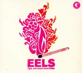 Eels: The Deconstruction, CD
