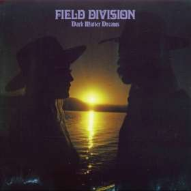 Field Division: Dark Matter Dreams, CD