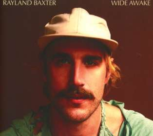 Rayland Baxter: Wide Awake, CD