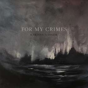 Marissa Nadler: For My Crimes, CD