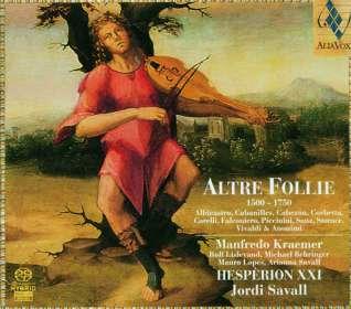 Altre Follie 1500-1750, SACD