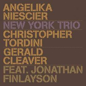 Angelika Niescier (geb. 1970): New York Trio, CD
