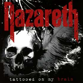 Nazareth: Tattooed On My Brain, CD
