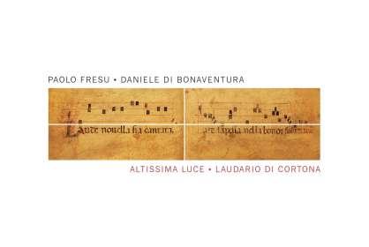 Paolo Fresu & Daniele Di Bonaventura: Altissima Luce - Laudario Di Cortona, CD